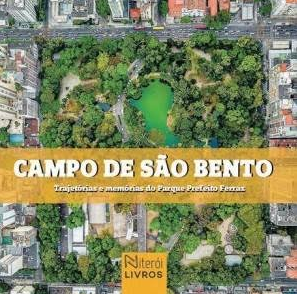 Livro sobre o Campo de São Bento será lançado em 22 de novembro